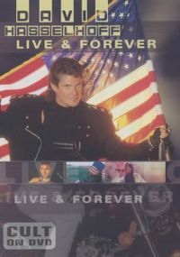 Cover David Hasselhoff - Live & Forever [DVD]
